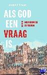 Troost, André F. - Als God een vraag is