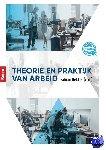 - Theorie en praktijk van arbeid