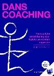 Manen, Jaap van - Danscoaching - Persoonlijke ontwikkeling door fysieke en mentale expressie