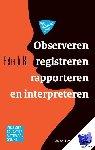 Bil, Petra de - Observeren, registreren, rapporteren en interpreteren