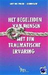 Vries-Geervliet, L. de - PM-reeks Het begeleiden van mensen met een traumatische ervaring - POD editie