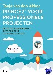 Van den Akker, Tanja - Prince2® voor professionele projecten