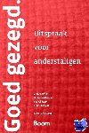 Veen, Chris van, Mulder, A.W., Schoenaerts, Peter - Goed gezegd - POD editie