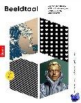 Broek, Jos van den, Jong, Jaap de, Koetsenruijter, Willem, Smit, Laetitia - Beeldtaal (derde druk)