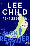 Child, Lee - Achtervolging - Reacher 17 (POD) - POD editie