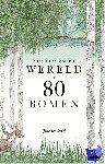 Drori, Jonathan - Een reis om de wereld in 80 bomen