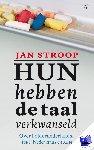Stroop, Jan - Hun hebben de taal verkwanseld (POD) - POD editie