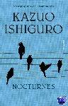 Ishiguro, Kazuo - Nocturnes