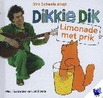 Boeke, Jet, Scheele, Dirk - Dikkie Dik : Limonade met prik
