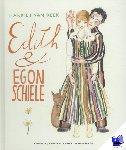 Reek, Harriet van - Edith en Egon Schiele