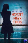 Letterie, Martine - Nooit meer thuis