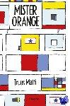 Matti, Truus - Mister Orange
