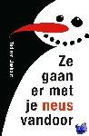 Lieshout, Ted van - Ze gaan er met je neus vandoor