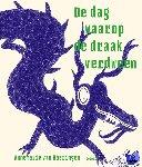 Haeringen, Annemarie van - De dag waarop de draak verdween