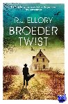 Ellory, R.J. - Broedertwist