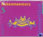 Groen, Lidy - Stenvertblok Rekenmeesters set 5 ex 5 Leerlingenboek