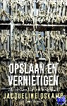Oskamp, Jacqueline - Opslaan en vernietigen (POD) - POD editie