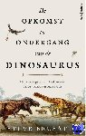 Brusatte, Steve - De opkomst en ondergang van de dinosaurus