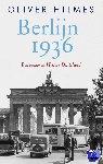 Hilmes, Oliver - Berlijn 1936