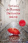 Rosnay, Tatiana de - De familiereünie
