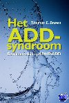 Brown, Thomas E. - Het ADD-syndroom