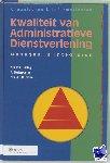 Hartog, P.A., Molenkamp, A., Otten, J.H.M. - Kwaliteit van administratieve dienstverlening