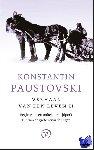 Paustovski, Konstantin - Begin van een onbekend tijdperk, Tijd van de grote verwachtingen