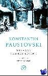 Paustovski, Konstantin - Verre jaren en Onrustige jeugd