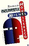 Houellebecq, Michel - Onderworpen