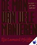 Pfeijffer, Ilja Leonard - De man van vele manieren