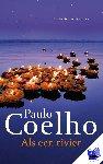 Coelho, Paulo - Als een rivier