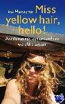 Hannema, Iris - Miss yellow hair, hello!