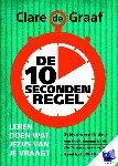 Graaf, Clare de - De 10 seconden regel - POD editie