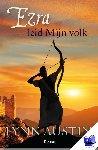 Austin, Lynn - Ezra, leid Mijn volk - De wederopbouw van Jeruzalem 2 - POD editie