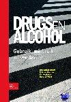 Kerssemakers, R., van Meerten, R., Noorlander, E.A., Vervaeke, H. - Drugs en alcohol; Gebruik, misbruik en verslaving
