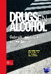 Kerssemakers, R., van Meerten, R., Noorlander, E.A., Vervaeke, H. - Drugs en alcohol - POD editie