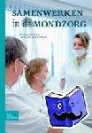 Schaub, R.M.H. - Samenwerken in de mondzorg - POD editie