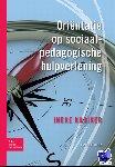 Kooiker, Ineke - Sociaal agogisch basiswerk Oriëntatie op sociaalpedagogische hulpverlening
