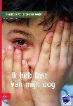 Krogt, S. van der, Starink, A., Questgroep - Ik heb last van mijn oog - POD editie