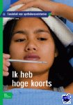 van der Krogt, S., Starink, A. - Ik heb hoge koorts - POD editie