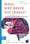 Bijkerk, Lia, Heide, Wilma van der - Haal het beste uit jezelf !  2 Organiseren, zelfmanagement en profileren - POD editie