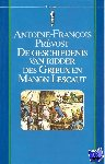 Prevost, Antoine-Francois - Vantoen.nu Geschiedenis van ridder des Grieux en Manon Lescaut - POD editie