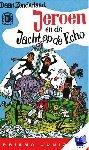 Zonderland, D. - Vantoen.nu Jeroen en de Jacht op de Echo - POD editie