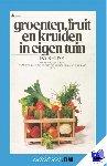 Kruyk, P.A. - Vantoen.nu Groenten, fruit en kruiden in eigen tuin - POD editie