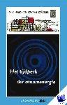 Weizsäcker, C.F. von - Vantoen.nu Tijdperk der atoomenergie - POD editie