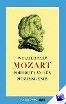 Paap, W. - Vantoen.nu Mozart, portret van een muziekgenie - POD editie