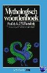 Bartelink, G.J.M. - Vantoen.nu Mythologisch woordenboek - POD editie