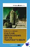 Bouman, P.J. Prof. Dr. - Vantoen.nu Cultuurgeschiedenis van de twintigste eeuw - POD editie