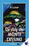 Lutter, H. - Vantoen.nu Slag om Monte Cassino - POD editie