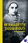 Bernet, Anne - Bernadette Soubirous